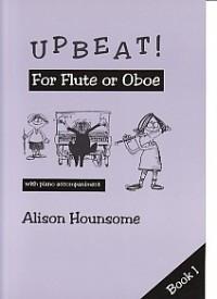 Upbeat For Flute or Oboe Bk 1 Fl Ob Pf