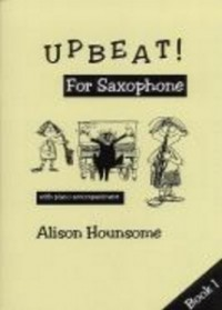 Upbeat For Saxophone Bk 1 Alto Sax & Pf