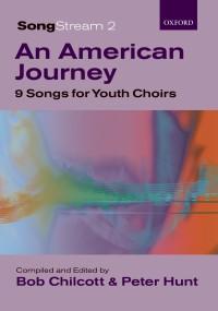 Chilcott: SongStream 2: An American Journey