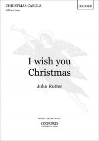 Rutter: I wish you Christmas