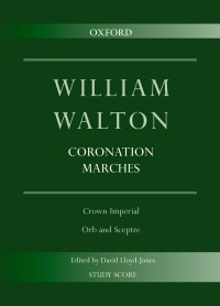 Walton: Coronation Marches: Crown Imperial & Orb and Sceptre
