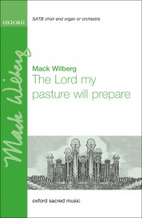 Wilberg: The Lord my pasture will prepare