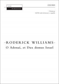 Williams: O Adonai, et Dux domus Israel
