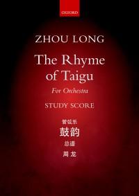 Zhou Long: The Rhyme of Taigu