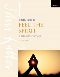 Rutter: Feel the Spirit