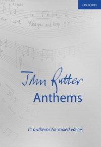 Rutter: John Rutter Anthems