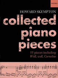 Skempton: Collected Piano Pieces