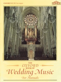 Archer: The Oxford Book of Wedding Music for Manuals