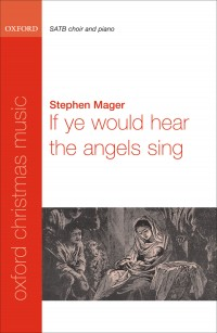 Mager: If ye would hear the angels sing