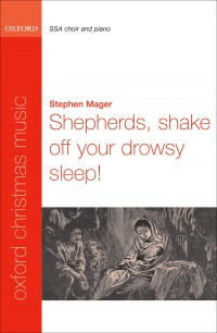 Mager: Shepherds, shake off your drowsy sleep!