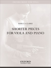 Clarke: Shorter Pieces for viola and piano