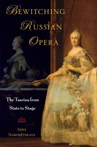 Bewitching Russian Opera: The Tsarina from State to Stage