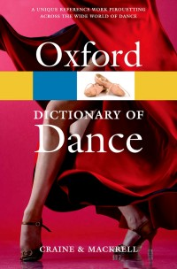 Oxford Dictionary of Dance, The