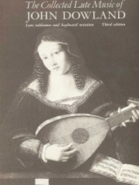 The Collected Lute Music Of John Dowland (Third Edition)