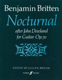 Benjamin Britten: Nocturnal After John Dowland For Guitar Op.70