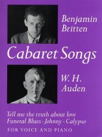 Benjamin Britten: Cabaret Songs (Voice/Piano)