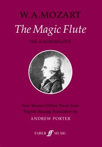 W.A. Mozart: The Magic Flute (Vocal Score)