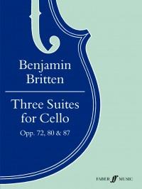 Benjamin Britten: Three Suites for Cello Opp. 72, 80 & 87