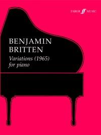 Benjamin Britten: Variations (1965) For Piano