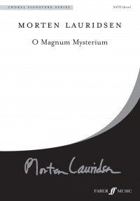 Lauridsen: O magnum mysterium. SATB unacc.