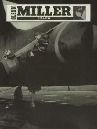 Glenn Miller: 1904-1944