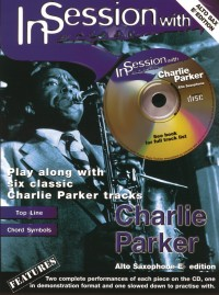In Session With Charlie Parker (Alto Sax)