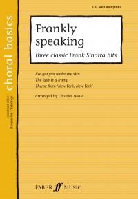 Choral Basics: Frankly Speaking - Three Classic Frank Sinatra Hits (SAB/Piano)