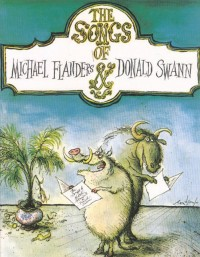 The Songs Of Michael Flanders And Donald Swann