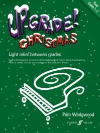 Up Grade Christmas - Piano Grades 1 - 2