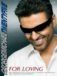 George Michael: Twentyfive - For Loving (PVG)