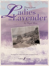 Nigel Hess: Ladies In Lavender (Theme From)