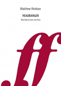 Headbanger. Wind band (score & parts)