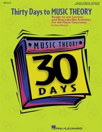 Ellen Wilmeth: Thirty Days to Music Theory Classroom Resource