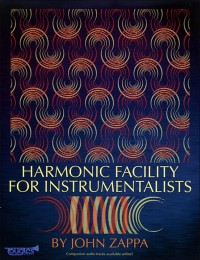 Zappa, J: Harmonic Facility for Instrumentalists