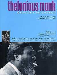 Thelonious Monk Anthology: Straight No Chaser