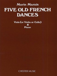 Marin Marais: Five Old French Dances