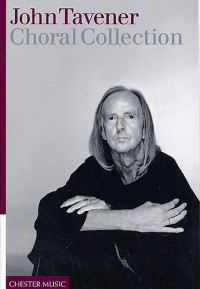 John Tavener: Choral Collection