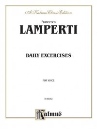 Francesco Lamperti: Daily Exercises in Singing