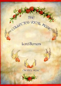 Lord Berners: The Collected Vocal Music (Second Edition 2000)