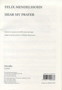 Felix Mendelssohn: Hear My Prayer (Soprano/SATB)