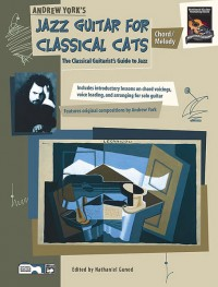 Andrew York: Jazz Guitar for Classical Cats