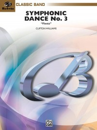 "Clifton Williams: Symphonic Dance No. 3 (""Fiesta"")"