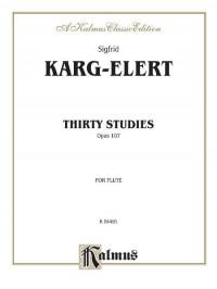 Sigfrid Karg-Elert: Thirty Studies Op. 107