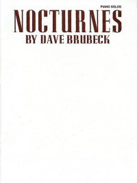 Dave Brubeck: Dave Brubeck: Nocturnes