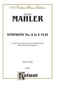 Gustav Mahler: Symphony No. 8 in E-Flat Major