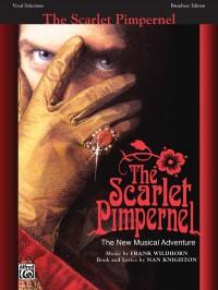 Frank Wildhorn: The Scarlet Pimpernel: Vocal Selections
