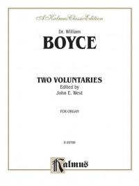 William Boyce/John E. West: Two Voluntaries