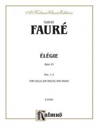 Gabriel Fauré: Elegie, Op. 24