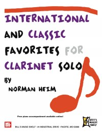 Dr. Norman Heim: International and Classic Favorites for Clarinet