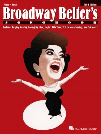 Broadway Belter's Songbook - Third Edition